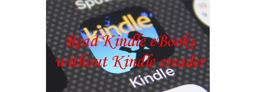 read kindle without a kindle