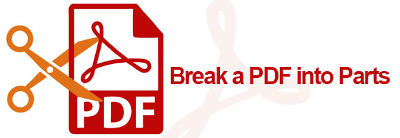 How to Break a PDF File into Parts